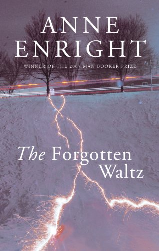 The Forgotten Waltz (Signed First Edition): Anne Enright