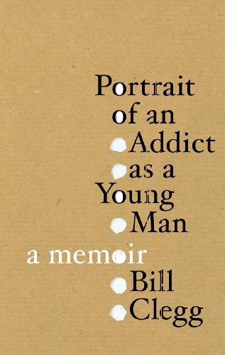 9780224089074: Portrait of an Addict as a Young Man: A Memoir