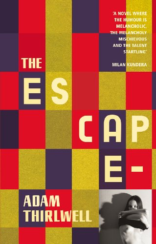 9780224089111: The Escape: A Novel in Five Parts