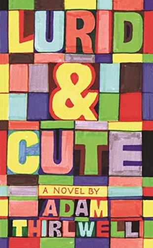 9780224089135: Lurid & Cute