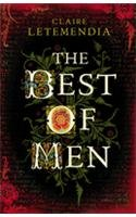 9780224089388: The Best of Men