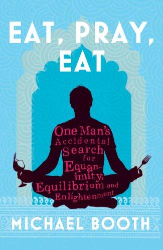 9780224089630: Eat Pray Eat
