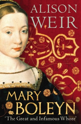 9780224089760: Mary Boleyn: 'The Great and Infamous Whore'
