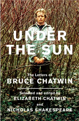 9780224089890: Under The Sun: The Letters of Bruce Chatwin