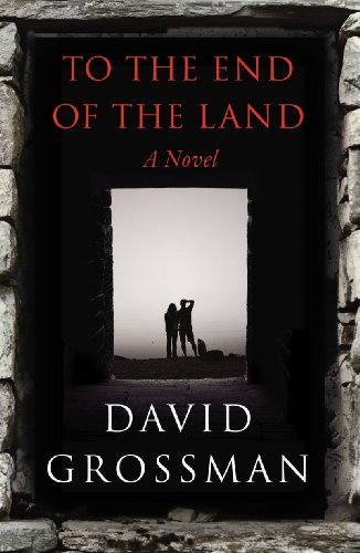 To the End of the Land (0224089994) by David Grossman