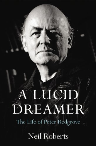 9780224090292: A Lucid Dreamer: The Life of Peter Redgrove