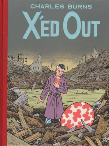 9780224090414: X'Ed Out. by Charles Burns
