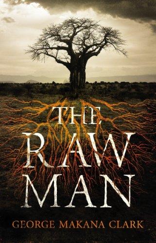 9780224090469: The Raw Man