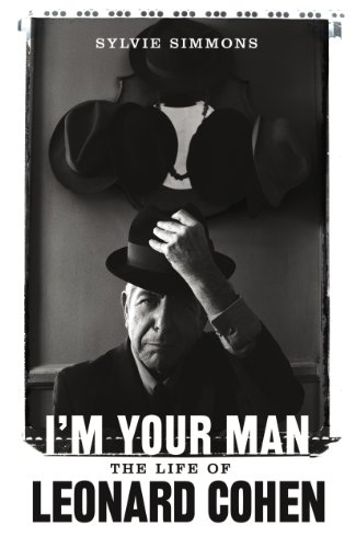 9780224090636: I'm Your Man: The Life of Leonard Cohen