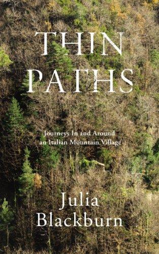 9780224090681: Thin Paths: Journeys in and around an Italian Mountain Village