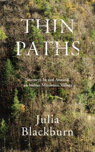 9780224090681: Thin Paths: Journeys in and around an Italian Mountain Village