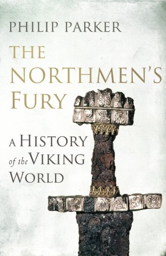 9780224090803: The Northmen's Fury: A History of the Viking World