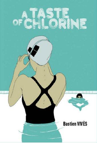 9780224090964: A Taste of Chlorine