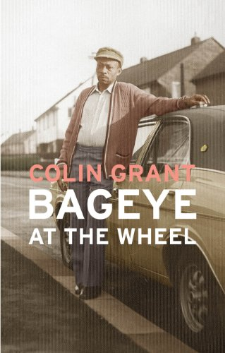 9780224091053: Bageye at the Wheel