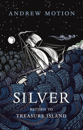 SILVER : RETURN TO TREASURE ISLAND - SIGNED FIRST EDITION FIRST PRINTING IN MINT CONDITION