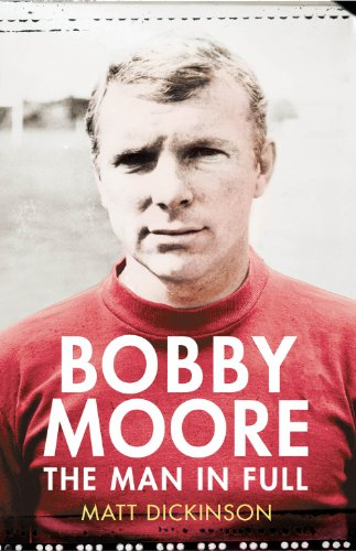 9780224091725: Bobby Moore: The Man in Full