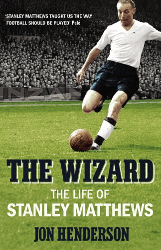 9780224091848: The Wizard: The Life of Stanley Matthews