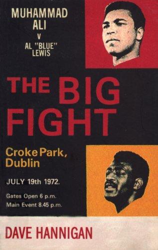 9780224091947: The Big Fight: Muhammad Ali vs Al