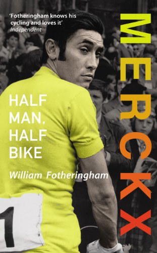 9780224091954: Merckx: Half Man, Half Bike
