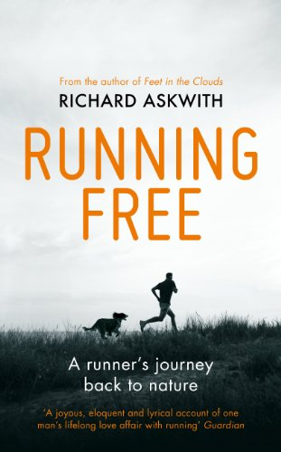 9780224091961: Running Free: A Runner's Journey Back to Nature