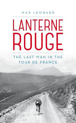 9780224091992: Lanterne Rouge: The Last Man in the Tour de France