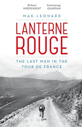 9780224092005: Lanterne Rouge: The Last Man in the Tour de France