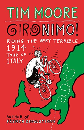 9780224092074: Gironimo!: Riding the Very Terrible 1914 Tour of Italy