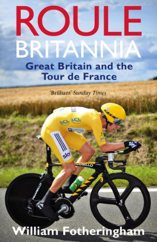 9780224092104: Roule Britannia: Great Britain and the Tour de France (Yellow Jersey Cycling Classics)