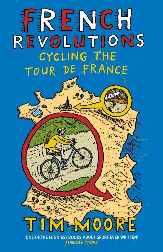 9780224092111: French Revolutions: Cycling the Tour de France