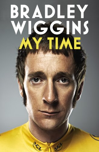 9780224092128: Bradley Wiggins: My Time - An Autobiography