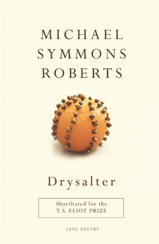 9780224093590: Drysalter. Michael Symmons Roberts (Cape Poetry)
