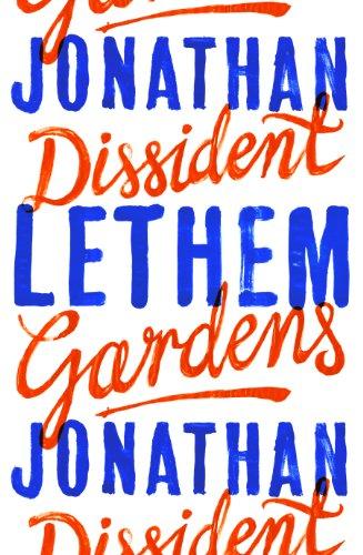 9780224093958: Dissident Gardens