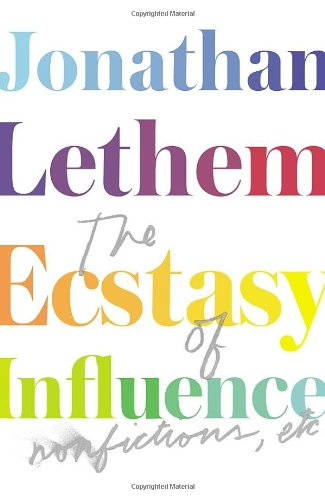 9780224093965: The Ecstasy of Influence: Nonfictions, etc.