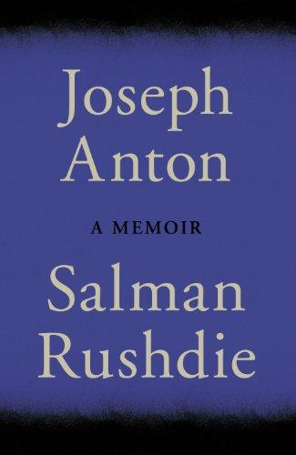 Joseph Anton: Rushdie, Salman