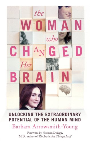 9780224095181: The Woman who Changed Her Brain: Unlocking the Extraordinary Potential of the Human Mind