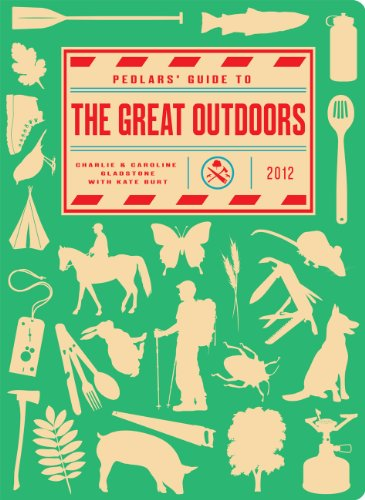 9780224095433: Pedlars' Guide to the Great Outdoors