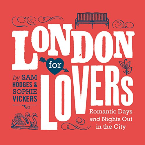 9780224095525: London for Lovers