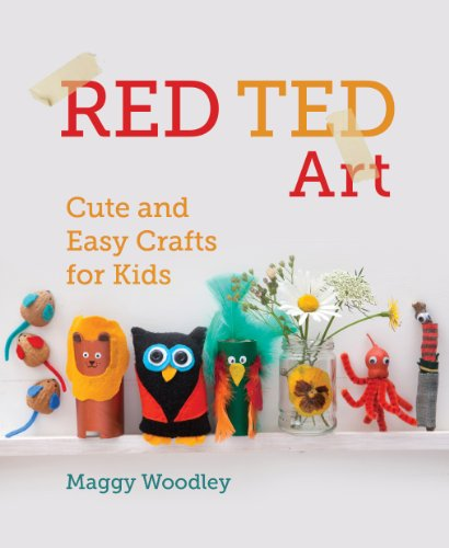 Red Ted Art: Cute and Easy Crafts for Kids: Woodley, Maggy