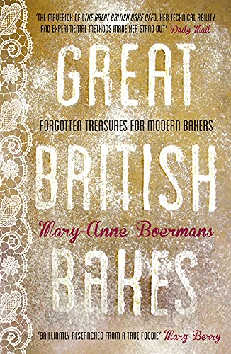 9780224095563: Great British Bakes: Forgotten treasures for modern bakers