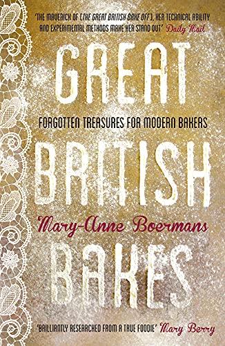 9780224095563: Great British Bakes: Forgotten Treasures for Modern Bakers