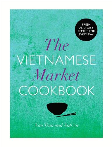 9780224095617: The Vietnamese Market Cookbook