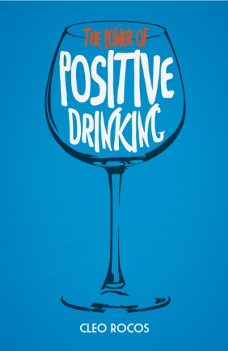 9780224095679: The Power of Positive Drinking