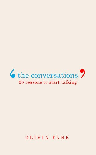 9780224095693: The Conversations: 66 Reasons to Start Talking