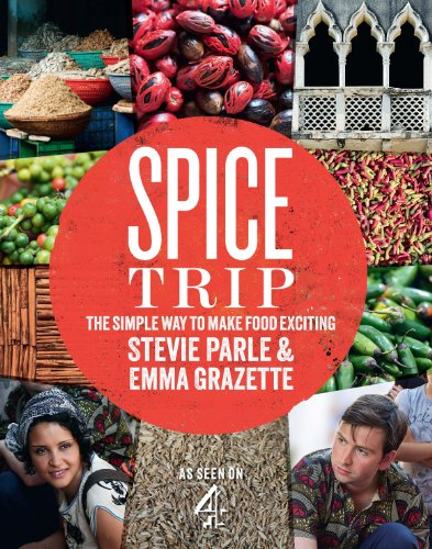 9780224095723: Spice Trip: The Simple Way to Make Food Exciting