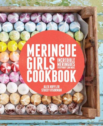 9780224096003: Meringue Girls Cookbook
