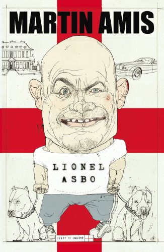 9780224096201: Lionel Asbo: State of England