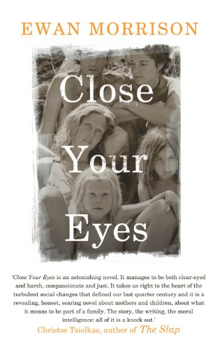 9780224096232: Close Your Eyes
