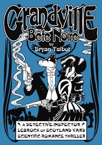 9780224096249: Grandville Bete Noire