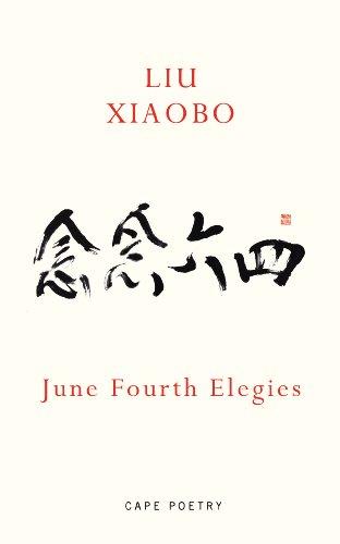 9780224096812: June Fourth Elegies. Liu Xiaobo