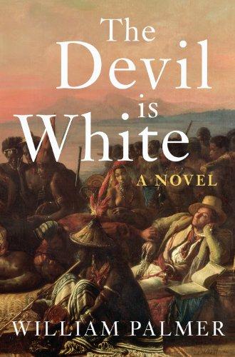 9780224096829: The Devil is White: A Novel